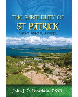 St Patrick's Day  Prayer Book The Spirituality of St Patrick